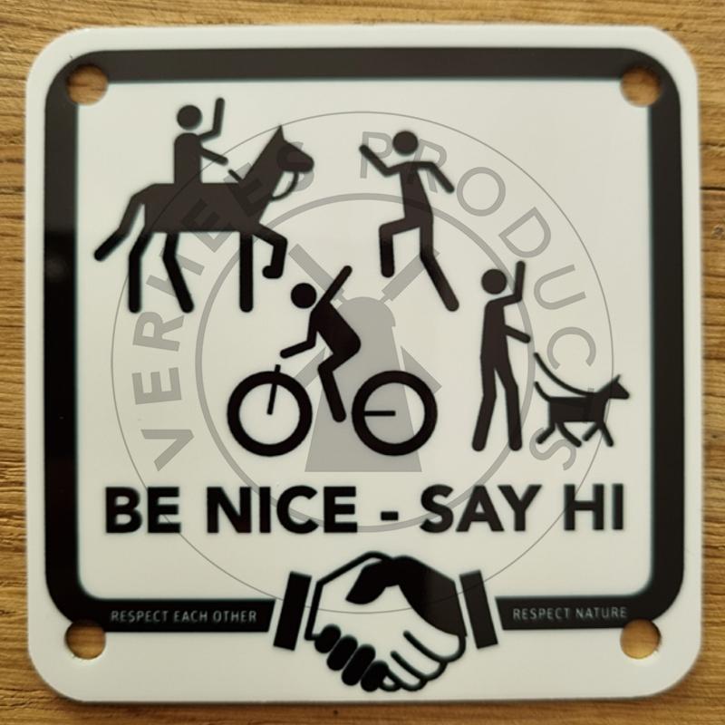 Bordje Be nice - Say hi